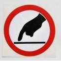 Naklejka Zakaz dotykania